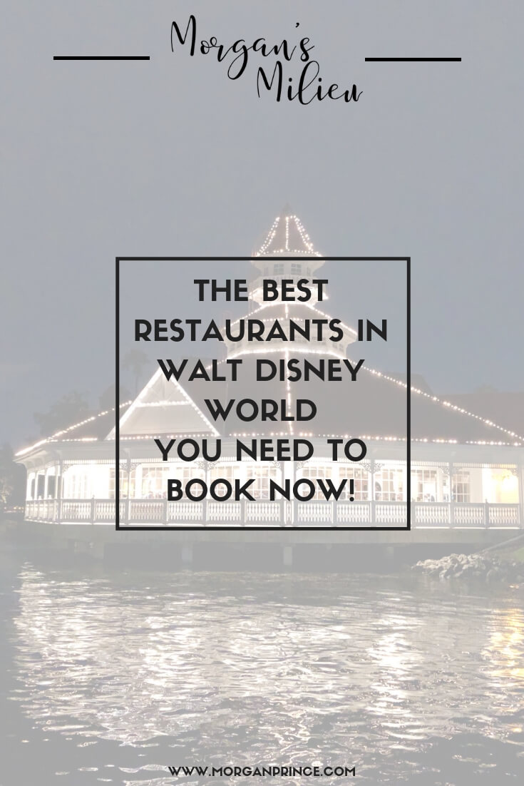 The Best Restaurants In Walt Disney World You Need To Book Now | Our favourite restaurants you should book in order to not miss out.