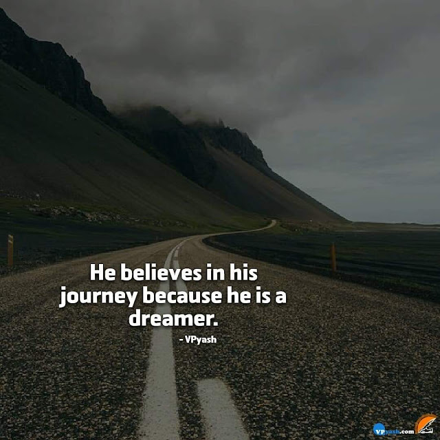 Dreamer Believes Its Journey Itself