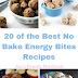 20 of the Best No Bake Energy Bites Recipes