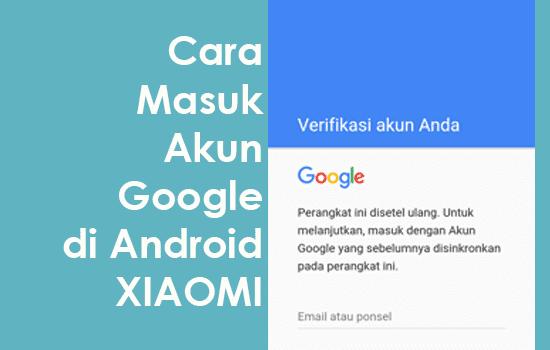 bagaimana cara masuk akun google di android