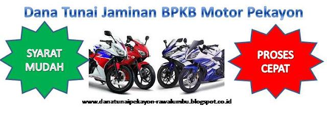 Dana Tunai Jaminan BPKB Motor Pekayon, Dana Tunai Jaminan BPKB Motor Pekayon Jaya, Dana Tunai Jaminan BPKB Motor Pekayon Jaya Bekasi