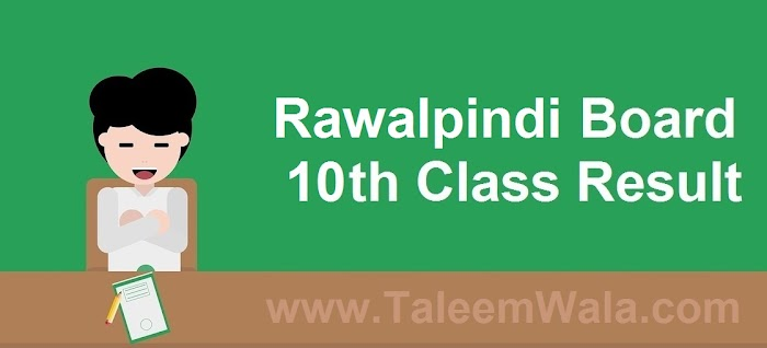 Rawalpindi Board 10th Class Result 2019 - BiseRawalpindi.edu.pk