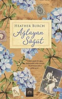Ağlayan Söğüt - Heather Burch