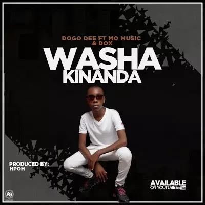 Download Mp3 | Dogo Dee ft Mo Music & Dox - Washa Kinanda