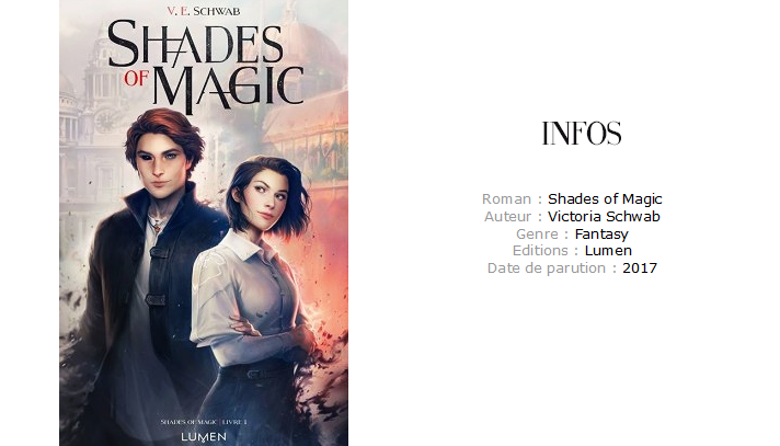Avis chronique Shades of magic Victoria schwab