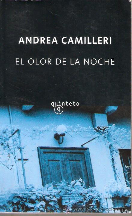 Caricias y Cuchilladas: El Olor De La Noche - Andrea Camilleri