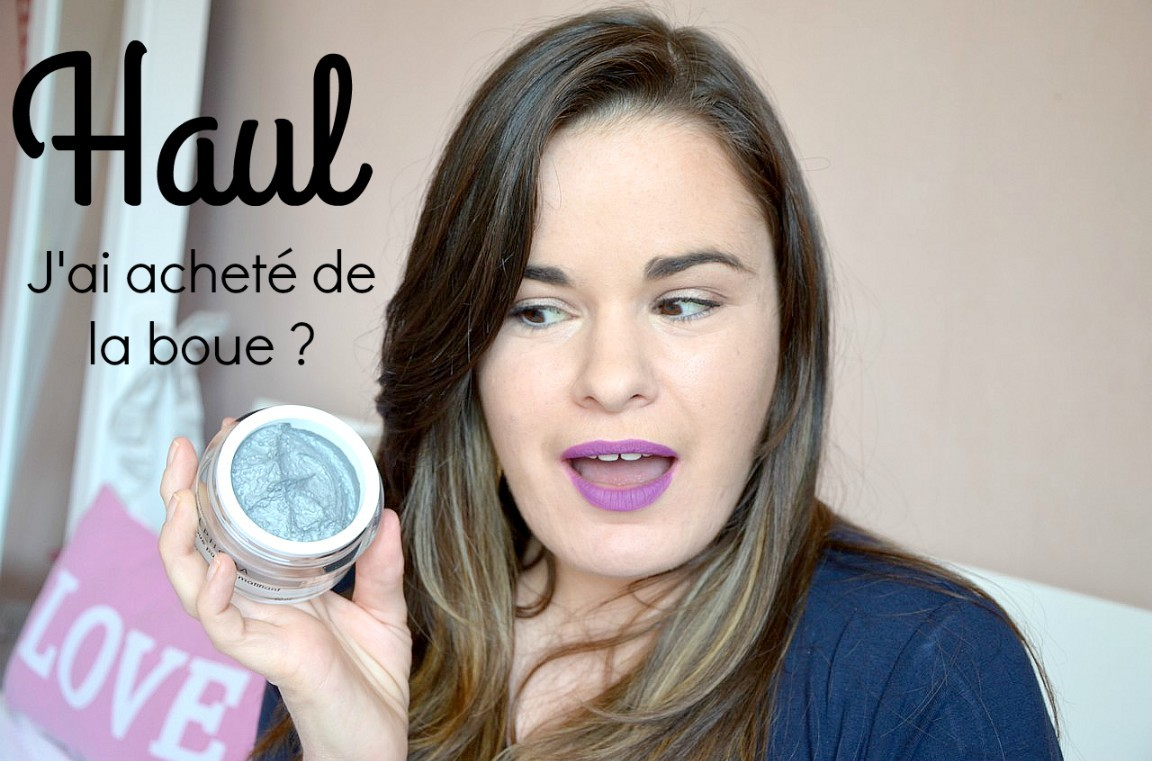 Haul J'ai acheté de la boue  Too Faced, Chanel, Kat Von D, Sephora, ...