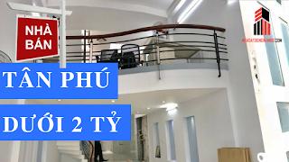 Bán nhà quận Tân Phú giá rẻ nhất dưới 2 tỷ