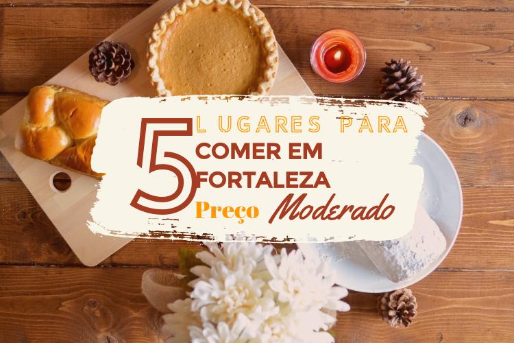 5-LUGARES-PARA-COMER-EM-FORTALEZA-PREÇO-MODERADO