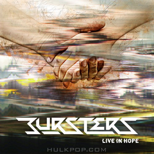 Bursters – LIVE IN HOPE