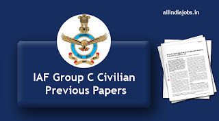 IAF Group C Civilian Previous Papers