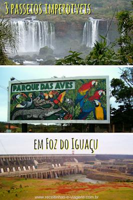passeios imperdiveis em Foz do Iguaçu