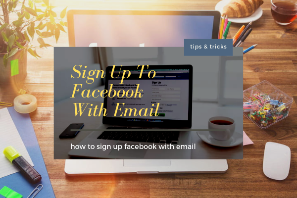 Sign Up To Facebook With Email