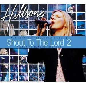 Hillsongs Shout To The Lord Mp3