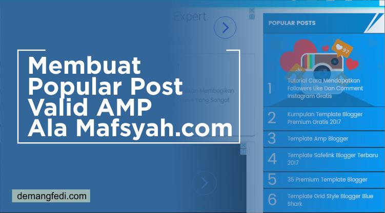 Membuat Popular Post Valid AMP Ala Mafsyah