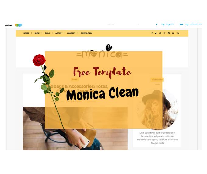 Tutorial Mudah Memasang Template Responsif Untuk Blogspot dengan Template Monica Clean