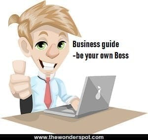 Evaluate and Choose Business Opportunity – Business guide for be your own Boss