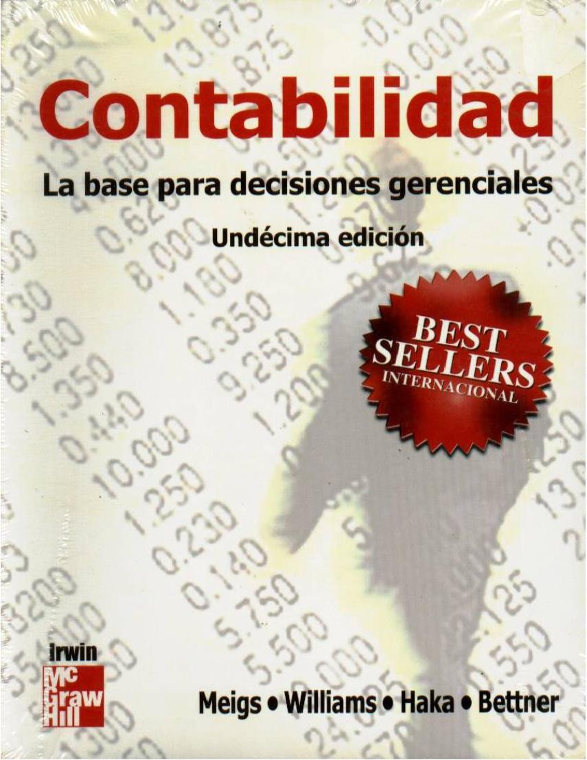 Contabilidad: La base para decisiones gerenciales, 11va Edición  – Robert F. Meigs