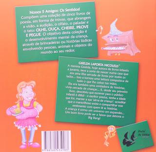 Pegue! Giselda Laporta Nicolelis. Nossos 5 Amigos: Os sentidos! Editora Porto de Ideias. Contracapa de Livro. 2008.