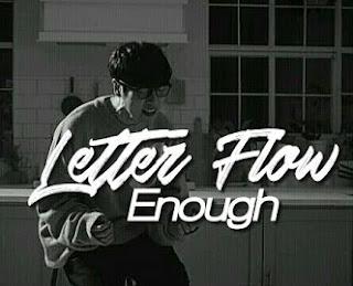 Lyric : Letter Flow - Enough