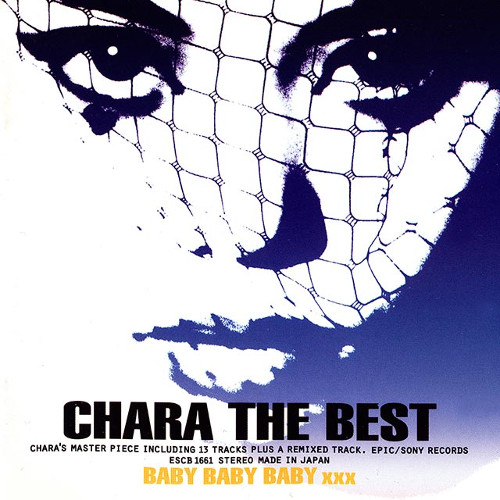 Chara - CHARA THE BEST BABY BABY BABY XXX [FLAC   MP3 320 / CD]
