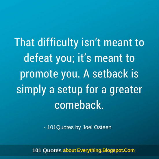 A Setback Is Simply A Setup For A Greater Comeback Joel Osteen
