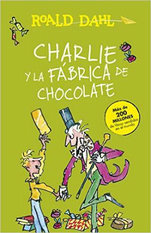 mejores cuentos y libro niños 8 a 11 años, recomendados imprescindibles, charlie fábrica chocolate roald dahl