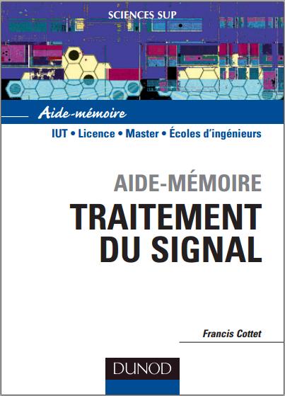 Livre : Aide-Mémoire de traitement du signal - Francis Cottet PDF