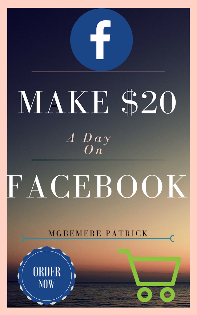 E-BOOK: HOW I MADE $20/DAY WITH FACEBOOK WITHOUT STRESS