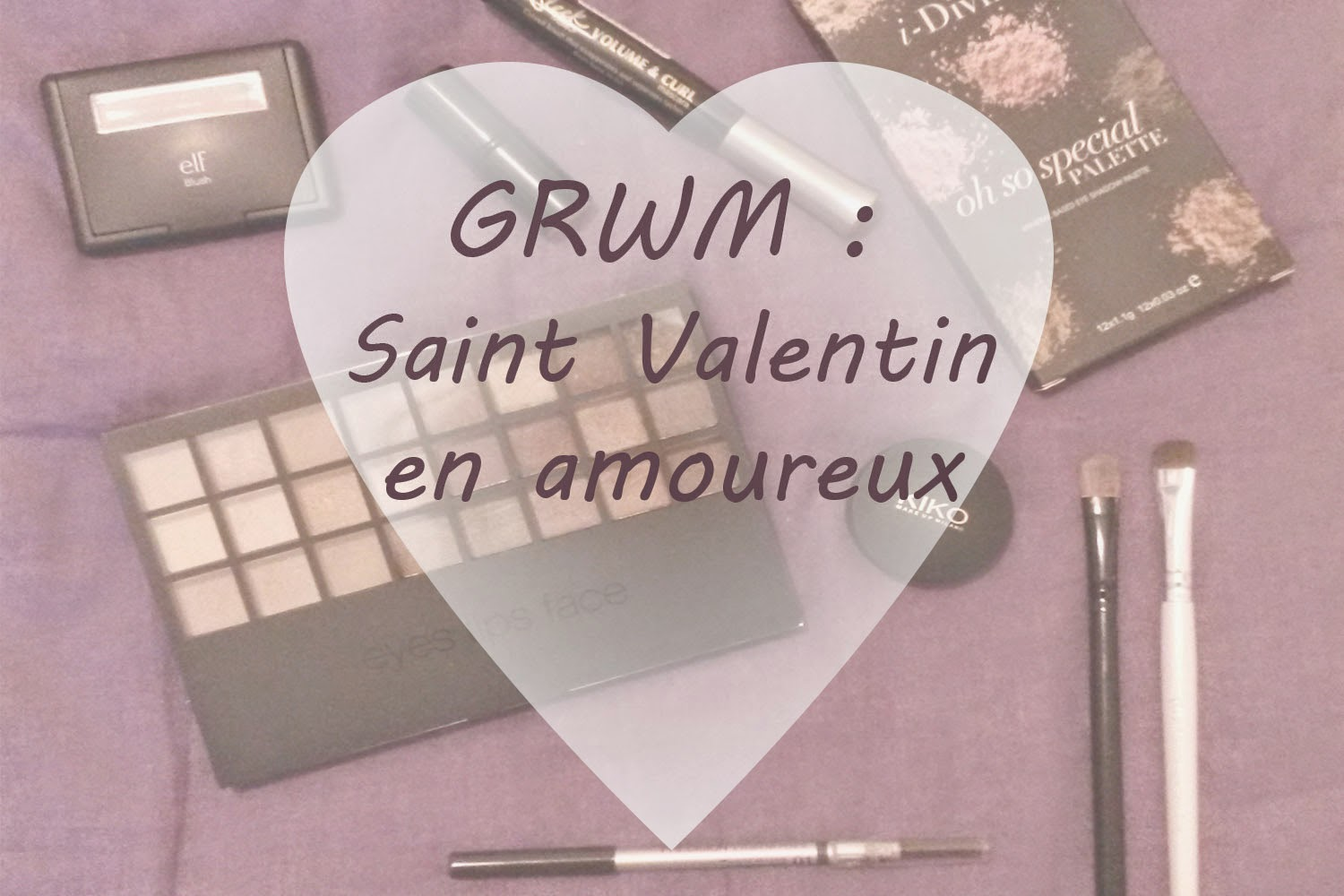 Get ready with me #1 : Saint Valentin en amoureux GRWM
