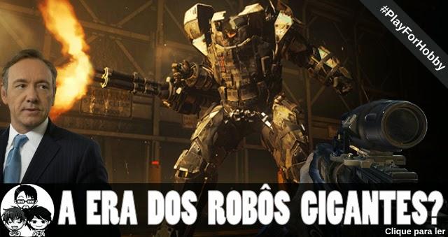 Pocket Hobby - www.pockethobby.com - #PlayForHobby - A Era dos Robôs Gigantes
