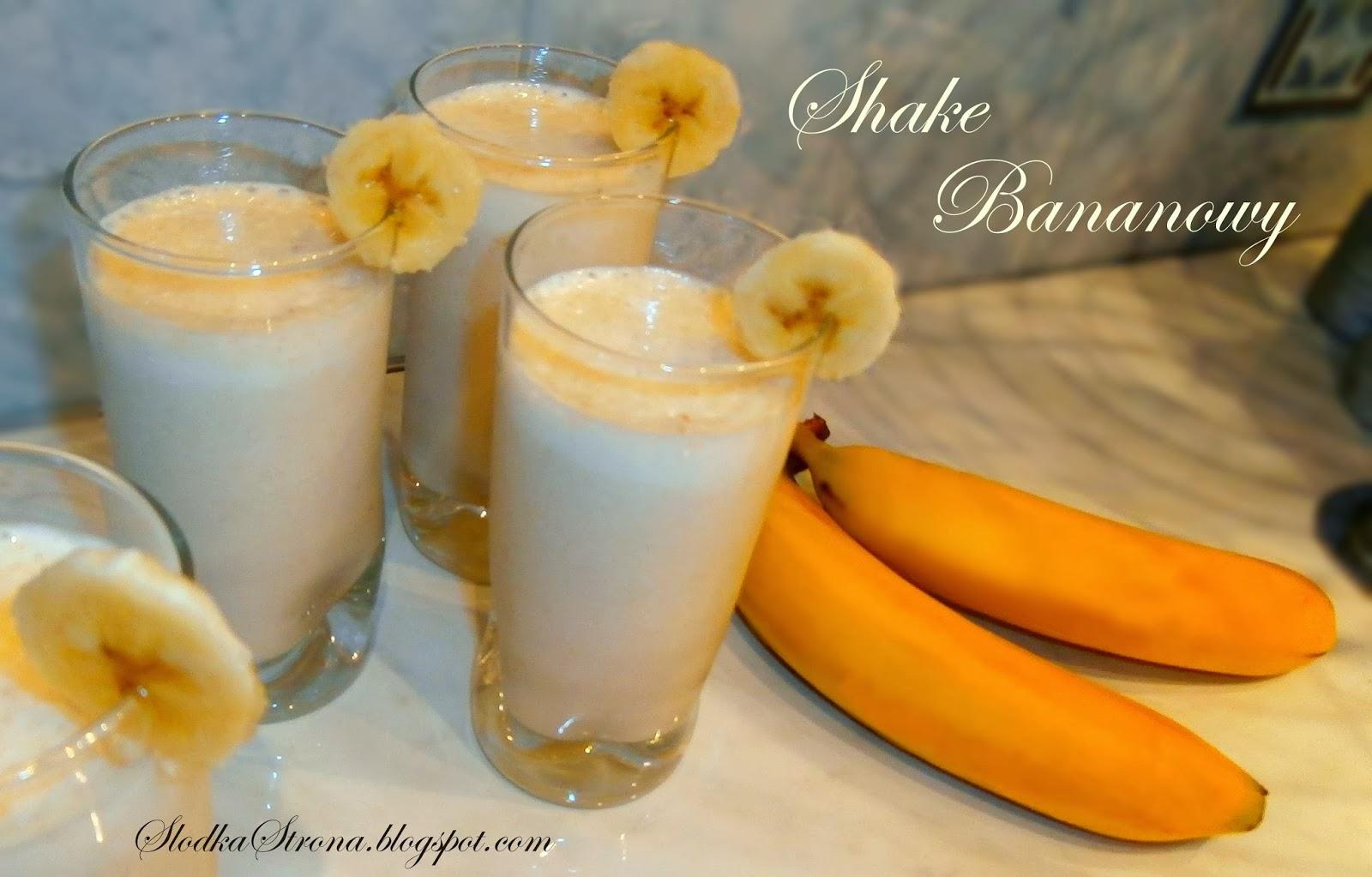 Shake Bananowy - Przepis - Słodka Strona