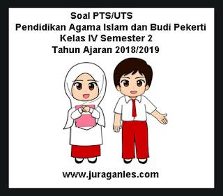 Contoh Soal UTS/PTS Pendidikan Agama Islam dan Budi Pekerti Kelas 4 Semester 2