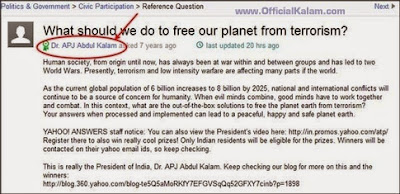 "When he was President, Dr. Kalam took to ""Yahoo! Answers"" and posted a question: ""What should we do to free our planet from terrorism?"""