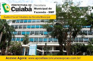 Apostila Secretaria de Fazenda de Cuiabá 2016 Auditor Fiscal SMF.