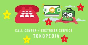 No Telp Call Center TOKOPEDIA 24 Jam CS Bebas Pulsa terbaru
