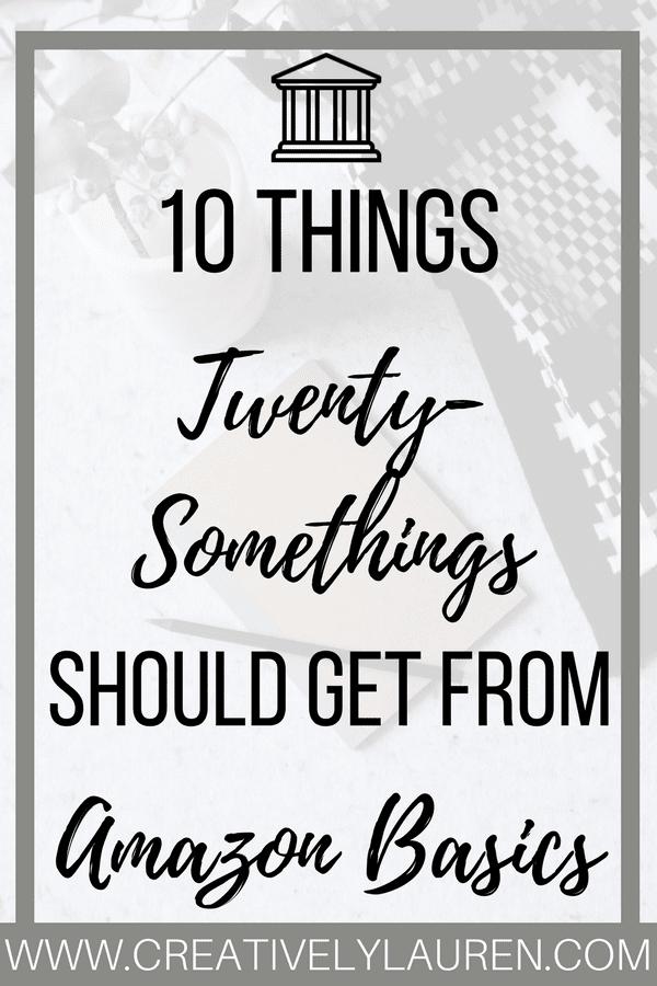 10 Things Twenty-Somethings Should Get From Amazon Basics