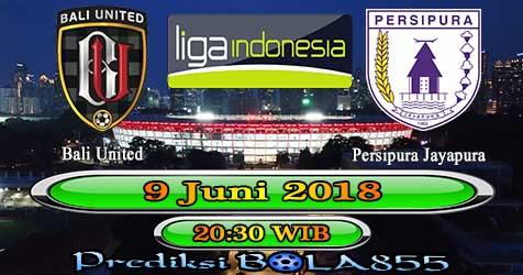 Prediksi Bola855 Bali United vs Persipura Jayapura 9 Juni 2018