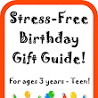 Stress-free Birthday Gift Guide - For ANY Child 3 Years & Older!
