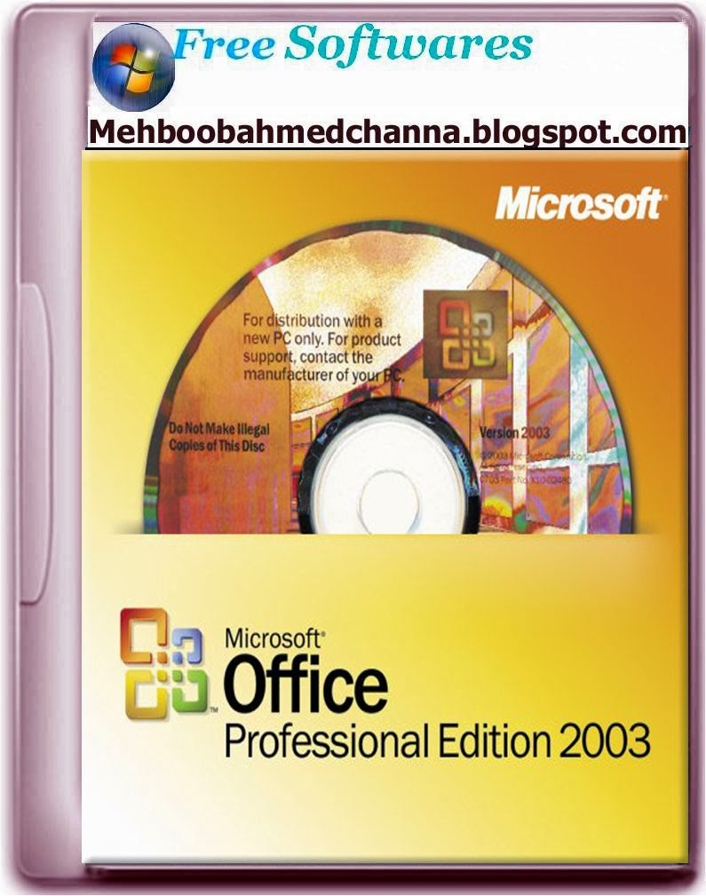MS Office Professional 2003 Full Version Free Download ~ Mehboob ...