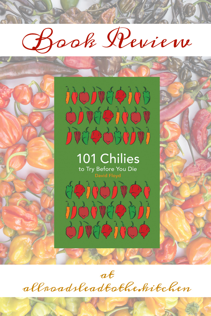 101 Chilies to Try Before You Die: Book Review
