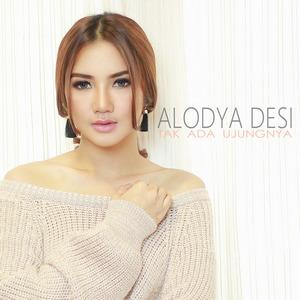 Alodya Desi - Tak Ada Ujungnya