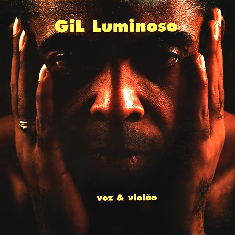 Gilberto Gil - Gil Luminoso [2006]