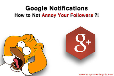 Google notifications: How to not annoy your followers