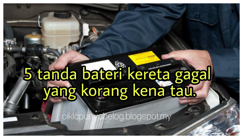 5 tanda bateri kereta gagal yang korang kena tau.