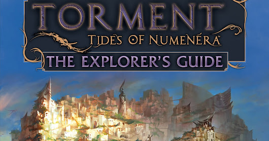 New from Monte Cook Games! Torment: Tides of Numenera: The Explorer's Guide and Numenera: Character Options 2!