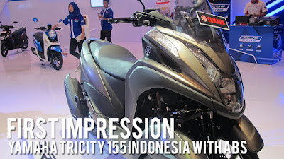 [VIDEO] First Impression Yamaha Tricity 155 Indonesia