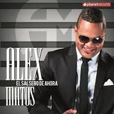 Alex Matos - El Salsero De Ahora (2013)