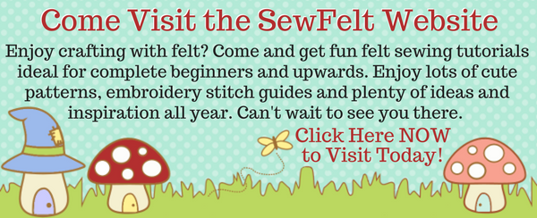Visit SewFelt.com for felt sewing crafts, tutorials, patterns, stitch guides techniques, help, ideas and more.