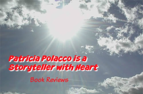 Patricia Polacco Is a Storyteller with Heart: A Review
